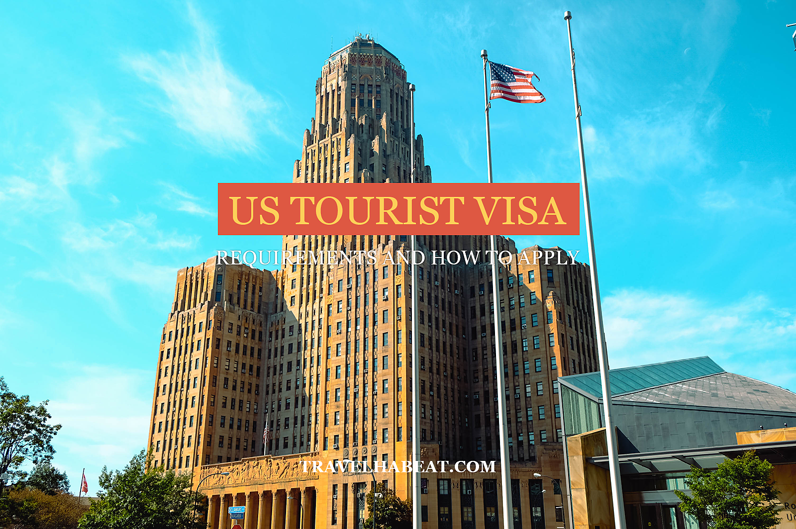 US Tourist Visa Requirements and How to Apply